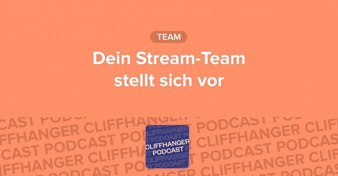 Das Team Stream